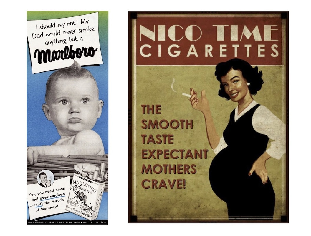 These were genuine adverts for cigarettes – using babies and pregnant women to advertise smoking. Yes, really!